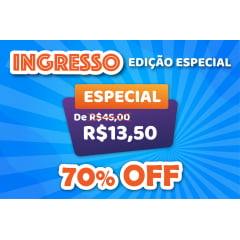 INGRESSO EDIÇÃO ESPECIAL - ESPECIAL